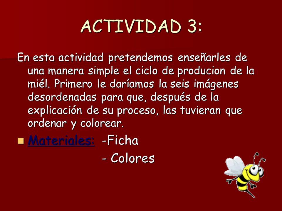 ACTIVIDAD 3: Materiales: -Ficha - Colores