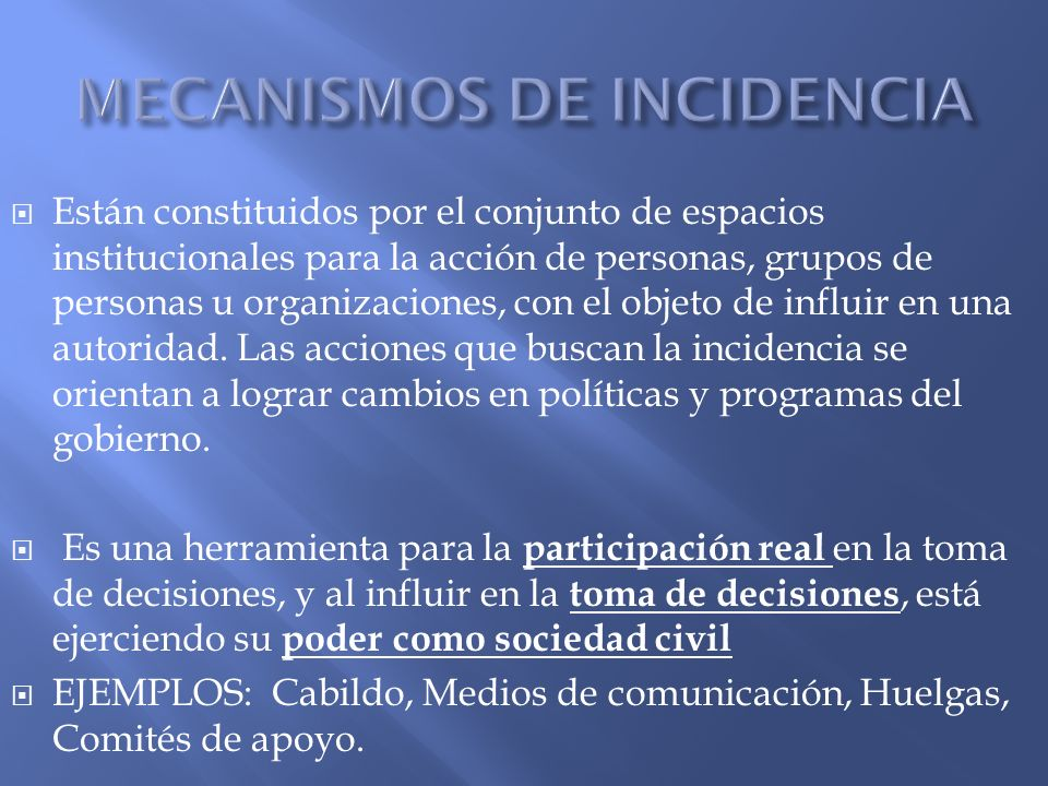 MECANISMOS DE INCIDENCIA