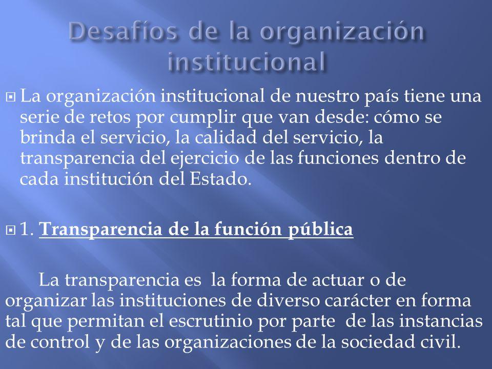 Desafíos de la organización institucional