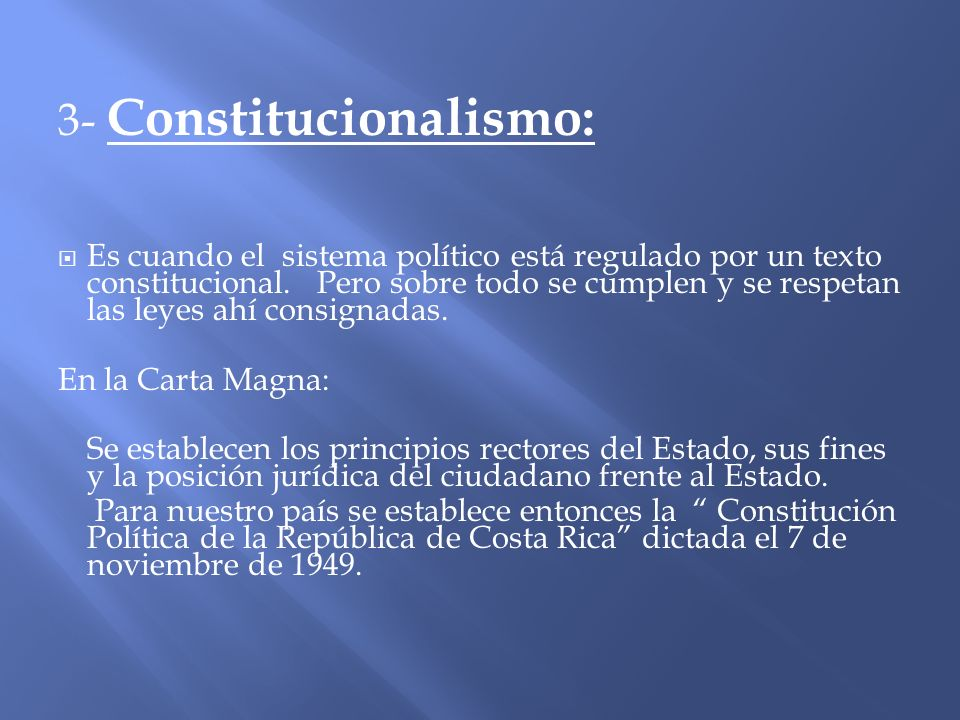 3- Constitucionalismo: