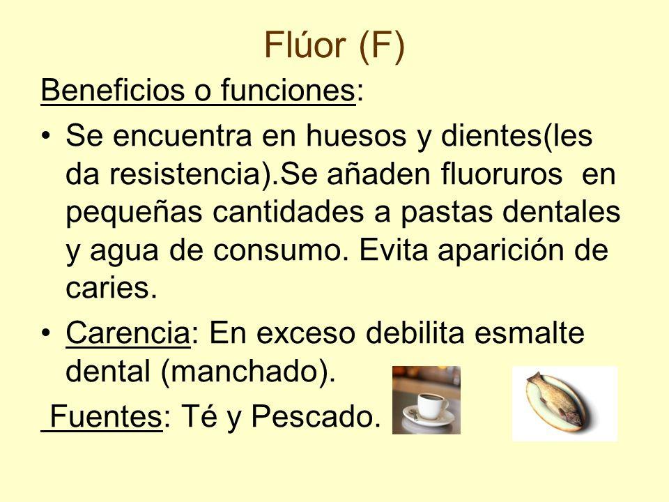 Flúor (F) Beneficios o funciones: