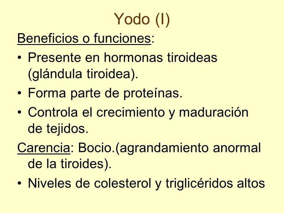 Yodo (I) Beneficios o funciones: