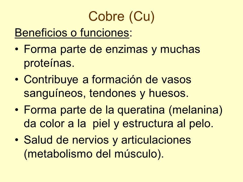 Cobre (Cu) Beneficios o funciones: