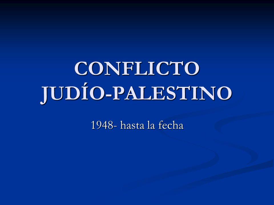 CONFLICTO JUDÍO-PALESTINO
