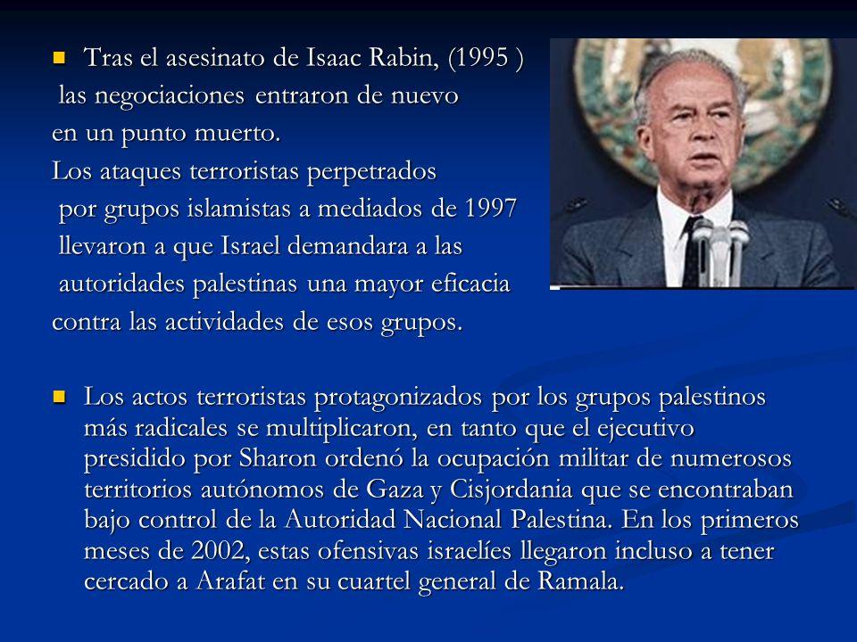 Tras el asesinato de Isaac Rabin, (1995 )