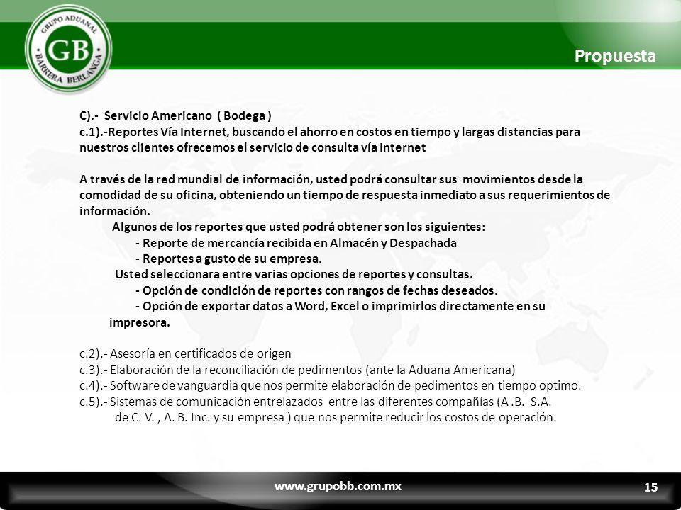Propuesta C).- Servicio Americano ( Bodega )