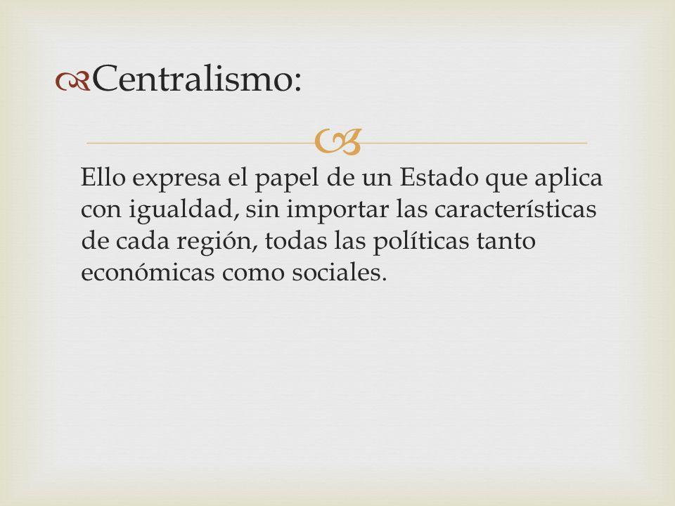 Centralismo: