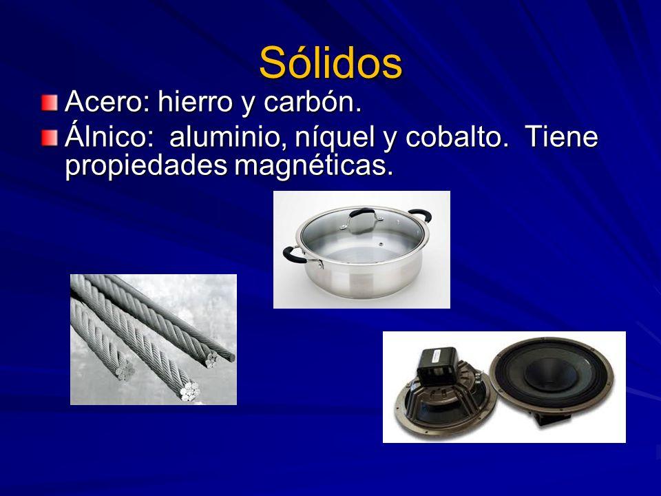 Sólidos Acero: hierro y carbón.