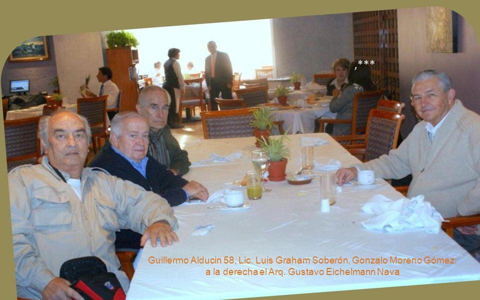 Guillermo Alducin 58, Lic. Luis Graham Soberón, Gonzalo Moreno Gómez; a la derecha el Arq.