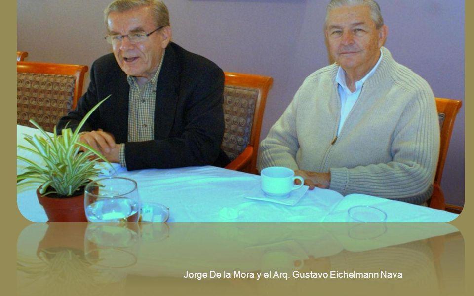 Jorge De la Mora y el Arq. Gustavo Eichelmann Nava