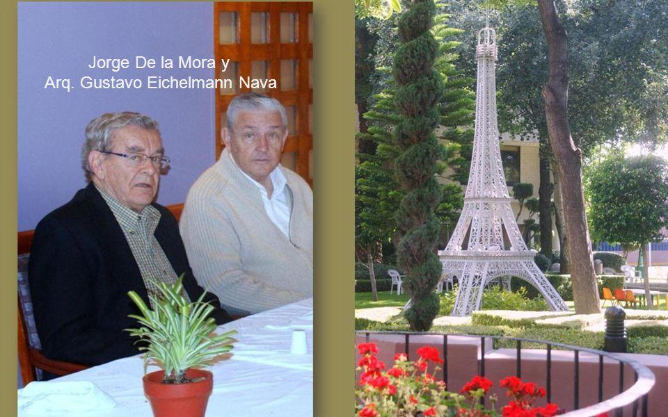Jorge De la Mora y Arq. Gustavo Eichelmann Nava