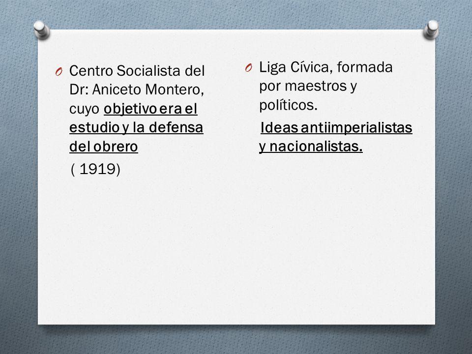 Liga Cívica, formada por maestros y políticos.