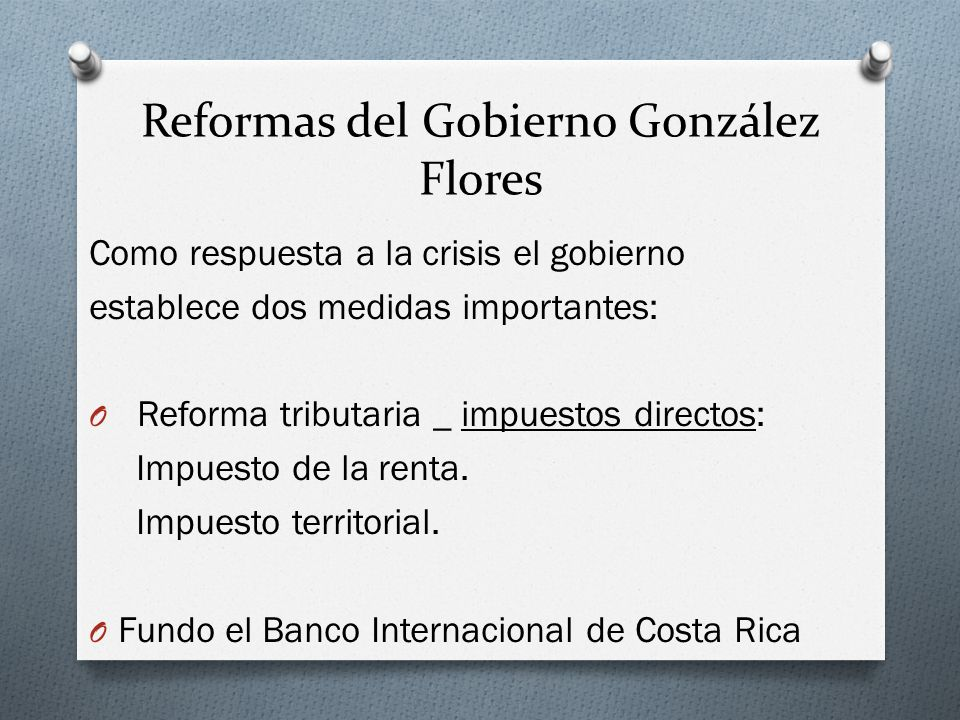Reformas del Gobierno González Flores