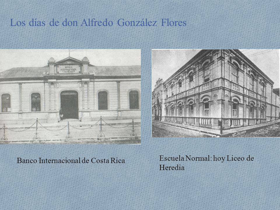 Los días de don Alfredo González Flores