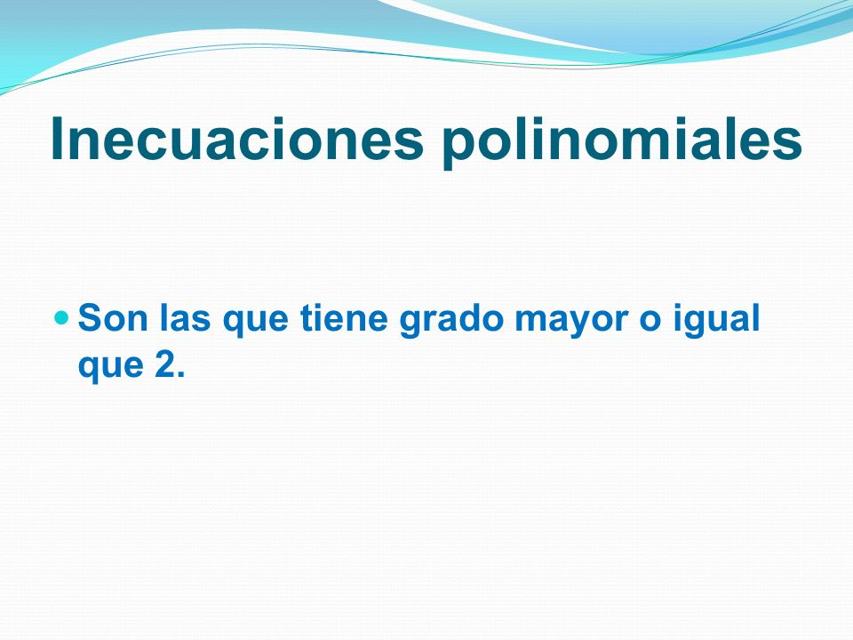 Inecuaciones polinomiales