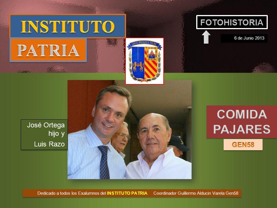 INSTITUTO PATRIA COMIDA PAJARES FOTOHISTORIA José Ortega hijo y