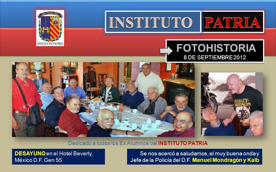 INSTITUTO PATRIA FOTOHISTORIA 8 DE SEPTIEMBRE 2012