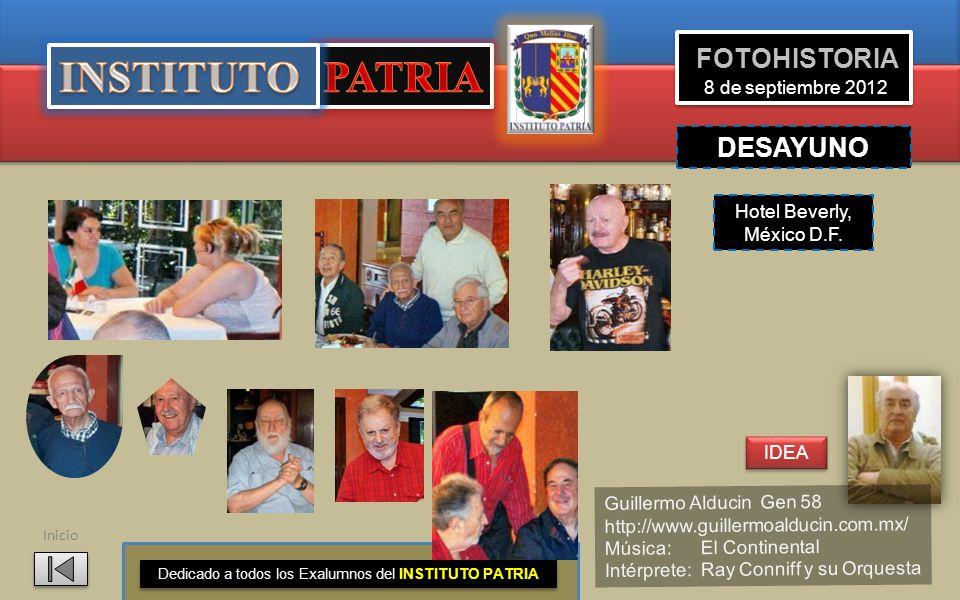 INSTITUTO PATRIA FOTOHISTORIA 8 de septiembre 2012 DESAYUNO