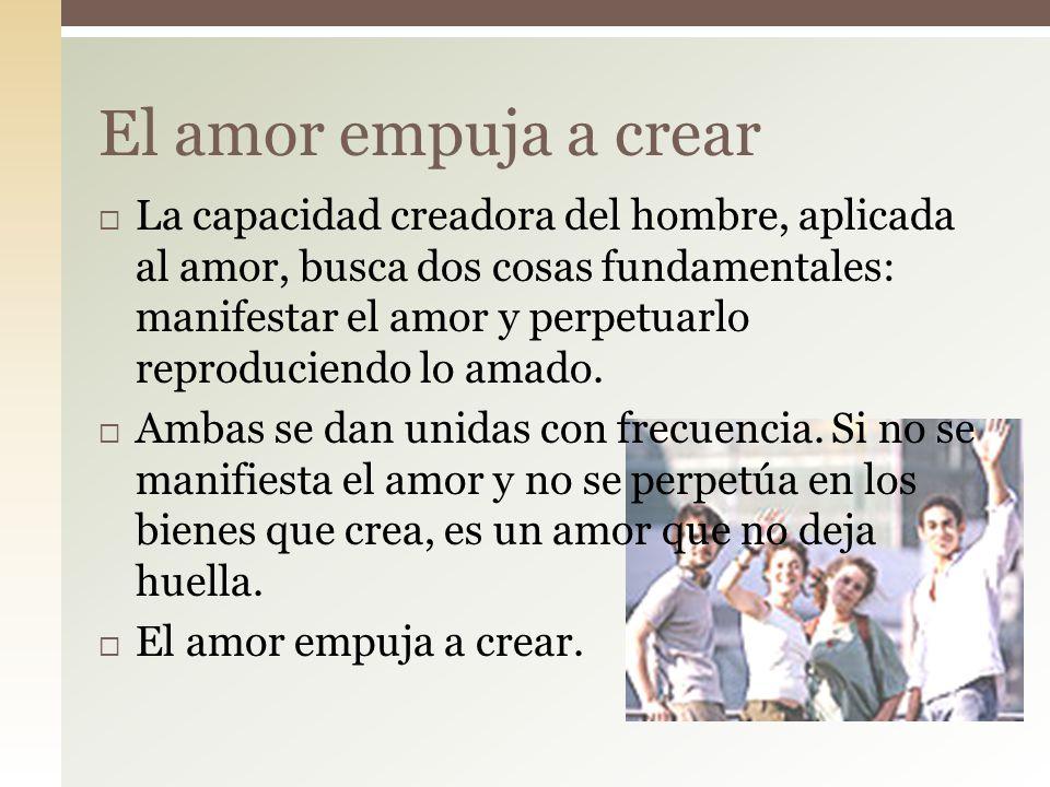 El amor empuja a crear