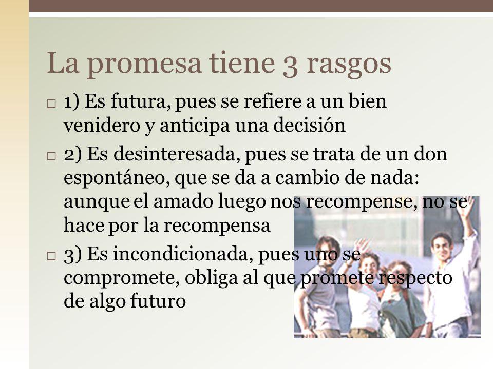 La promesa tiene 3 rasgos