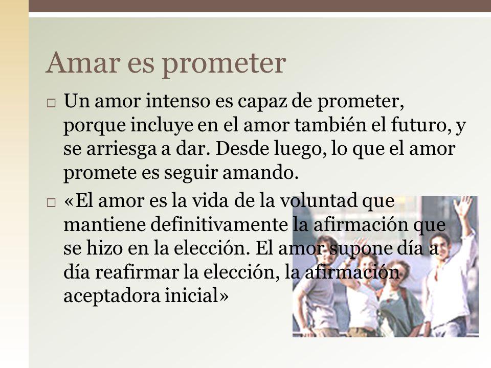 Amar es prometer