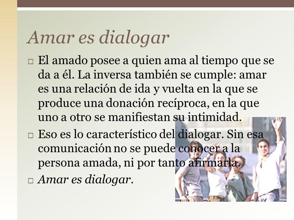 Amar es dialogar