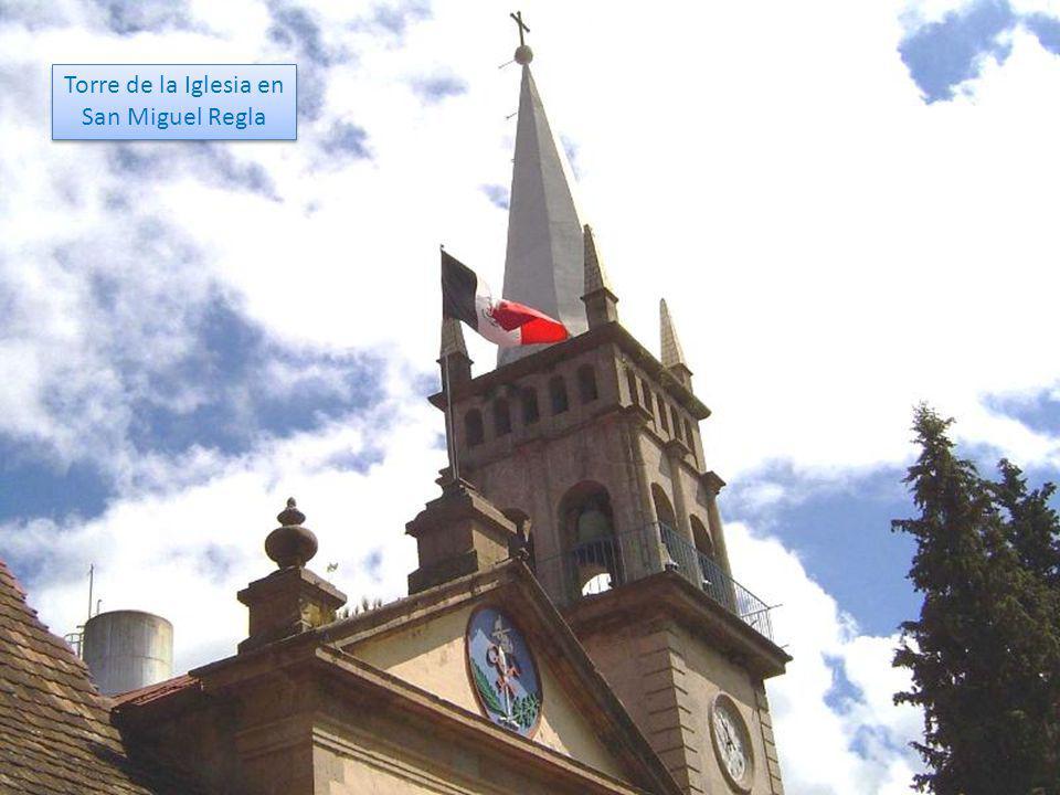Torre de la Iglesia en San Miguel Regla