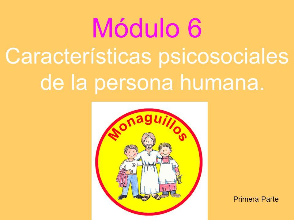 Características psicosociales de la persona humana.