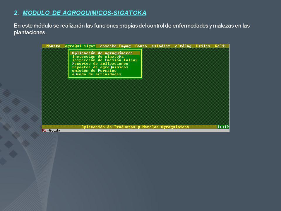 2. MODULO DE AGROQUIMICOS-SIGATOKA