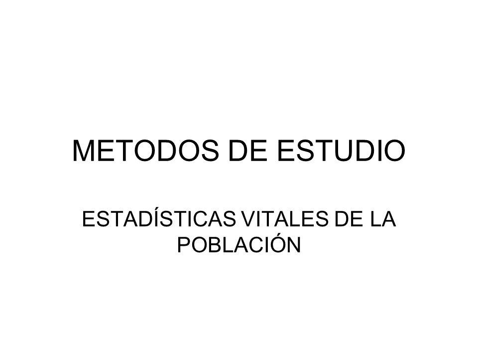 ESTADÍSTICAS VITALES DE LA POBLACIÓN