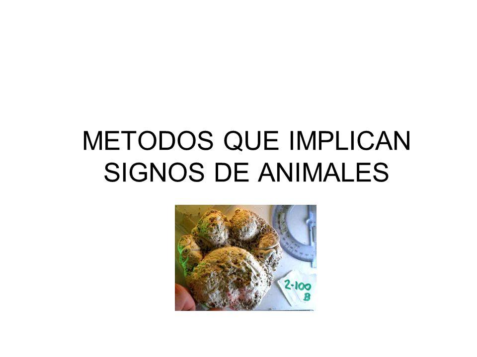 METODOS QUE IMPLICAN SIGNOS DE ANIMALES