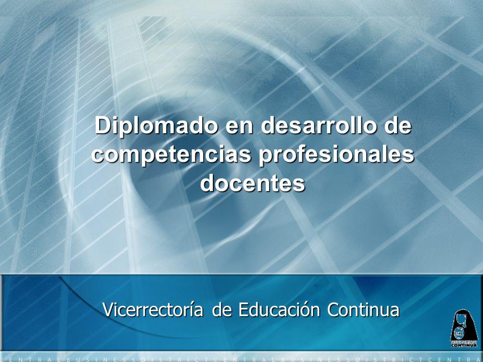 Diplomado en desarrollo de competencias profesionales docentes