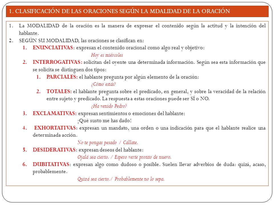 1. CLASIFICACIÓN DE LAS ORACIONES SEGÚN LA MDALIDAD DE LA ORACIÓN