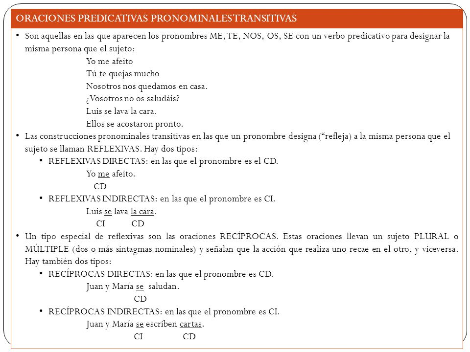 ORACIONES PREDICATIVAS PRONOMINALES TRANSITIVAS