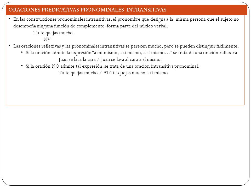 ORACIONES PREDICATIVAS PRONOMINALES INTRANSITIVAS