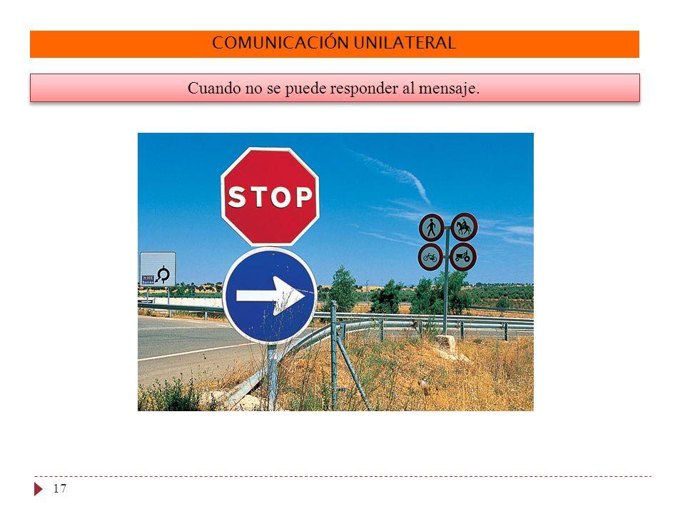 COMUNICACIÓN UNILATERAL