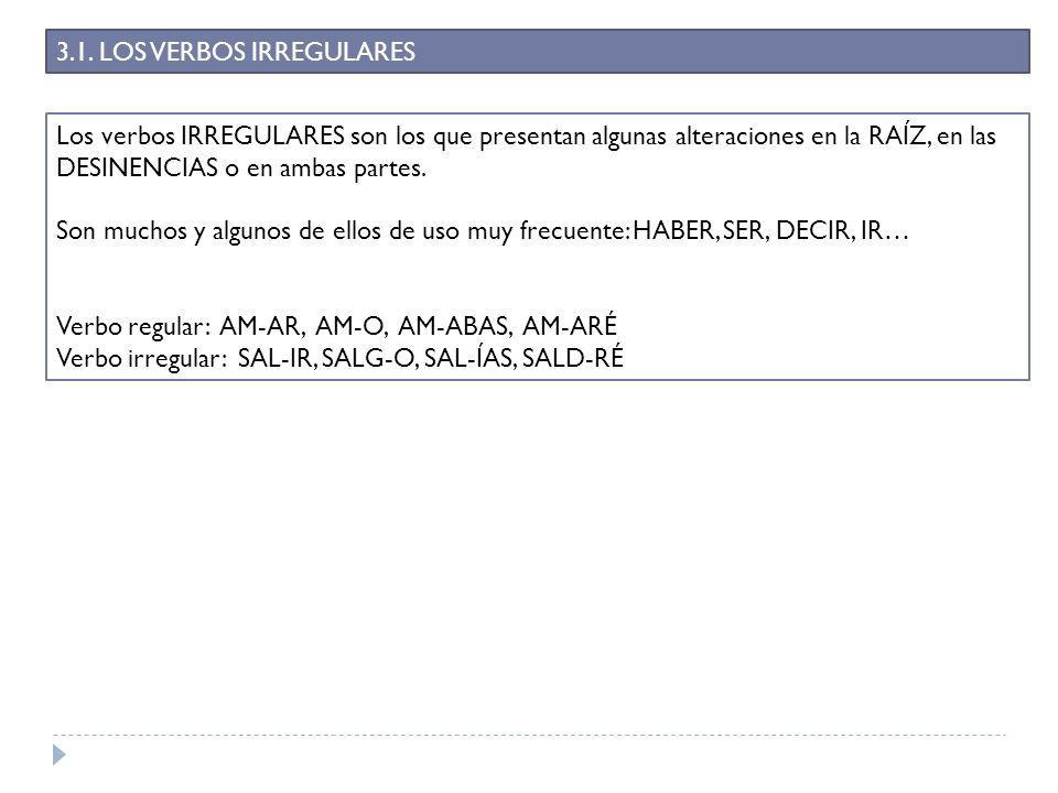3.1. LOS VERBOS IRREGULARES