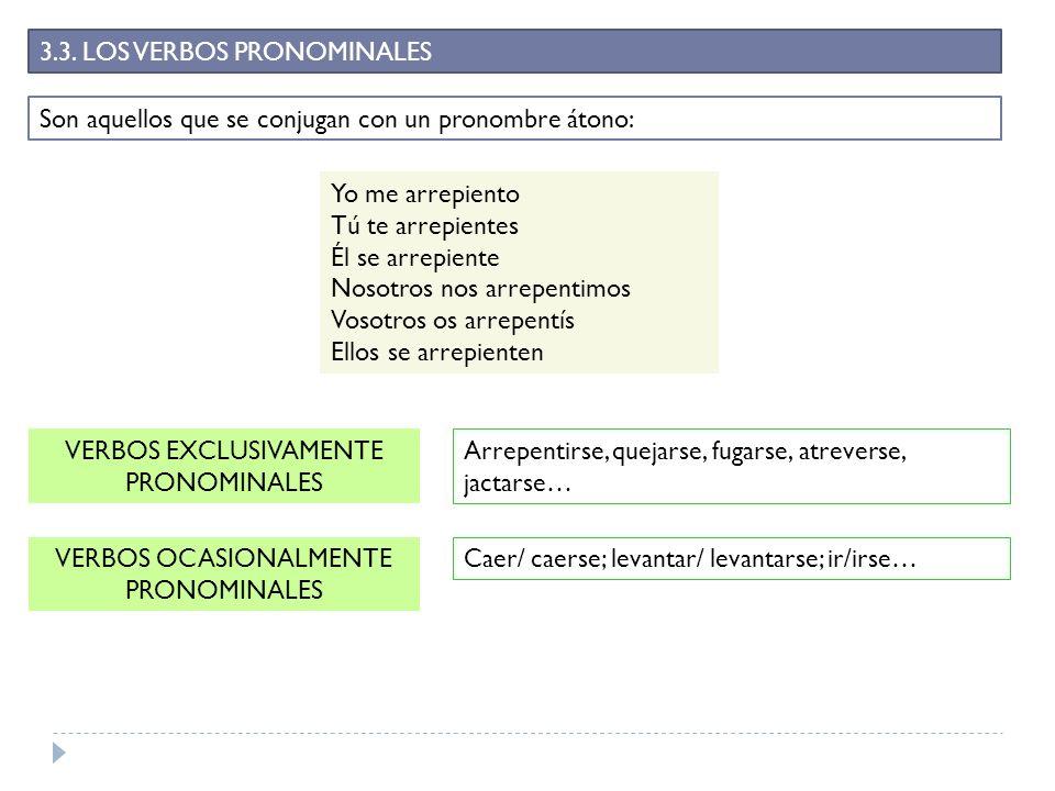 3.3. LOS VERBOS PRONOMINALES