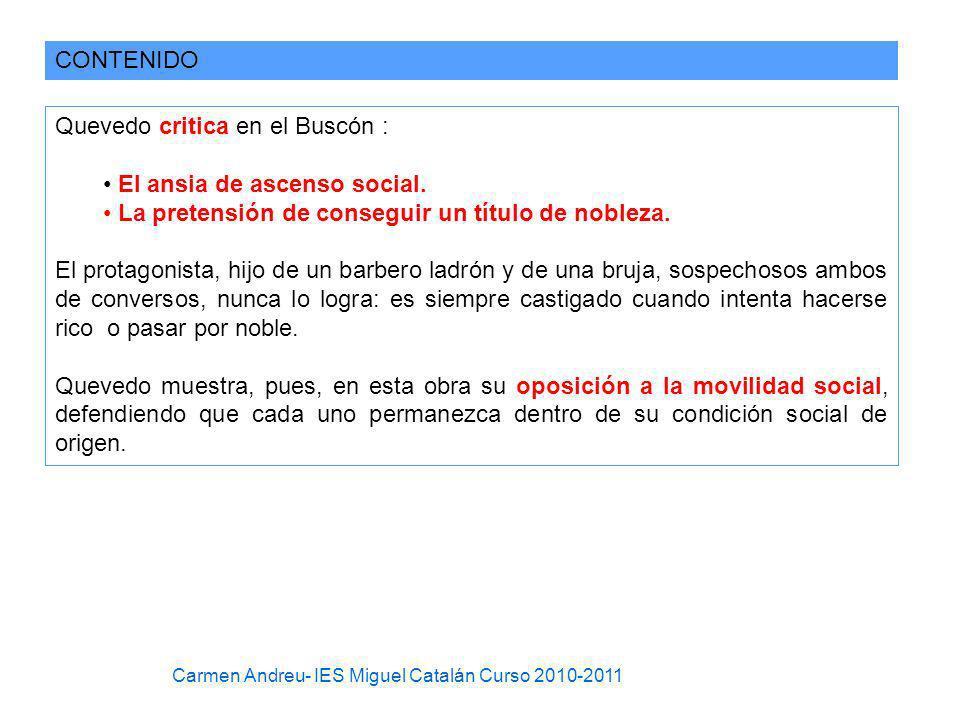 Quevedo critica en el Buscón : El ansia de ascenso social.