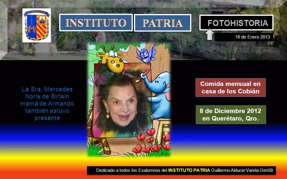 INSTITUTO PATRIA FOTOHISTORIA Comida mensual en casa de los Cobián