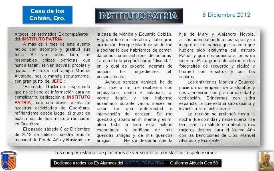 INSTITUTO PATRIA Casa de los Cobián, Qro. 8 Diciembre 2012