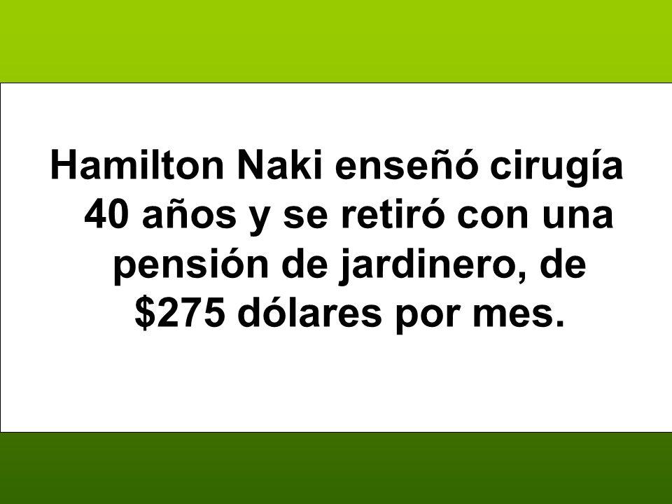 Hamilton Naki enseñó cirugía 40 años y se retiró con una pensión de jardinero, de $275 dólares por mes.