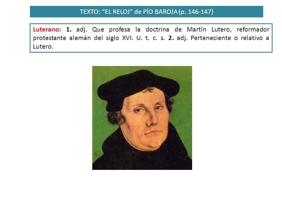 TEXTO: EL RELOJ de PÍO BAROJA (p. 146-147)