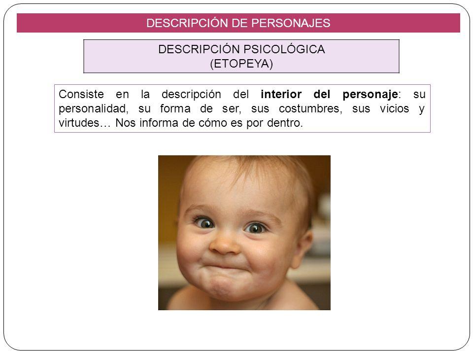 DESCRIPCIÓN DE PERSONAJES DESCRIPCIÓN PSICOLÓGICA (ETOPEYA)