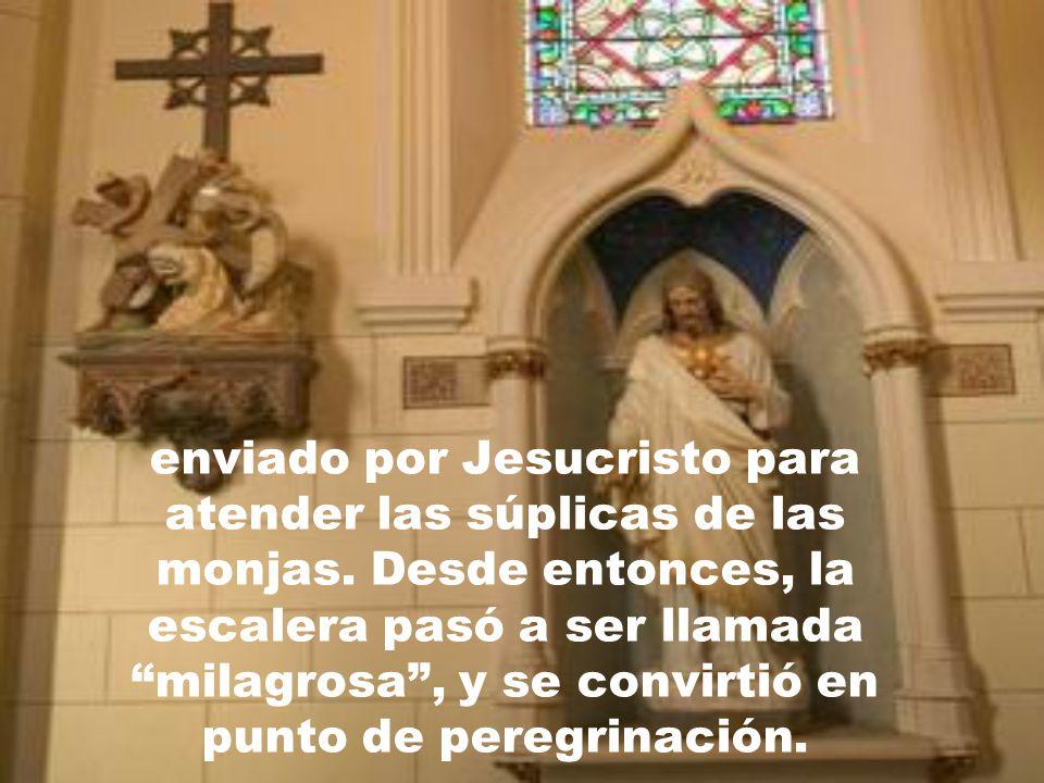 enviado por Jesucristo para atender las súplicas de las monjas
