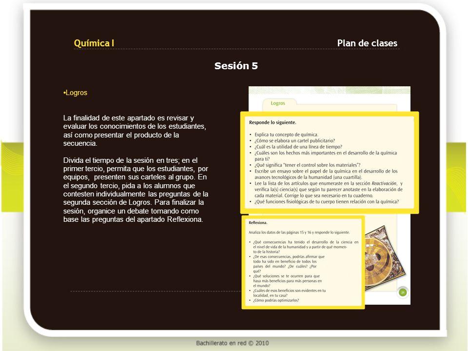 Química I Plan de clases Sesión 5 Logros
