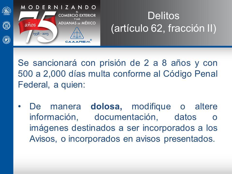 (artículo 62, fracción II)