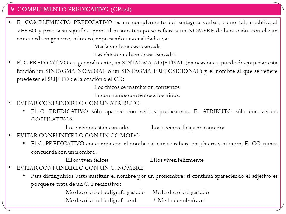 9. COMPLEMENTO PREDICATIVO (CPred)