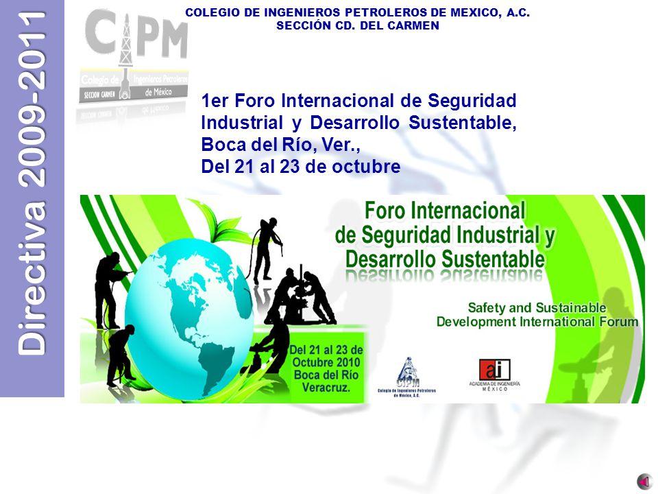 1er Foro Internacional de Seguridad Industrial y Desarrollo Sustentable, Boca del Río, Ver.,