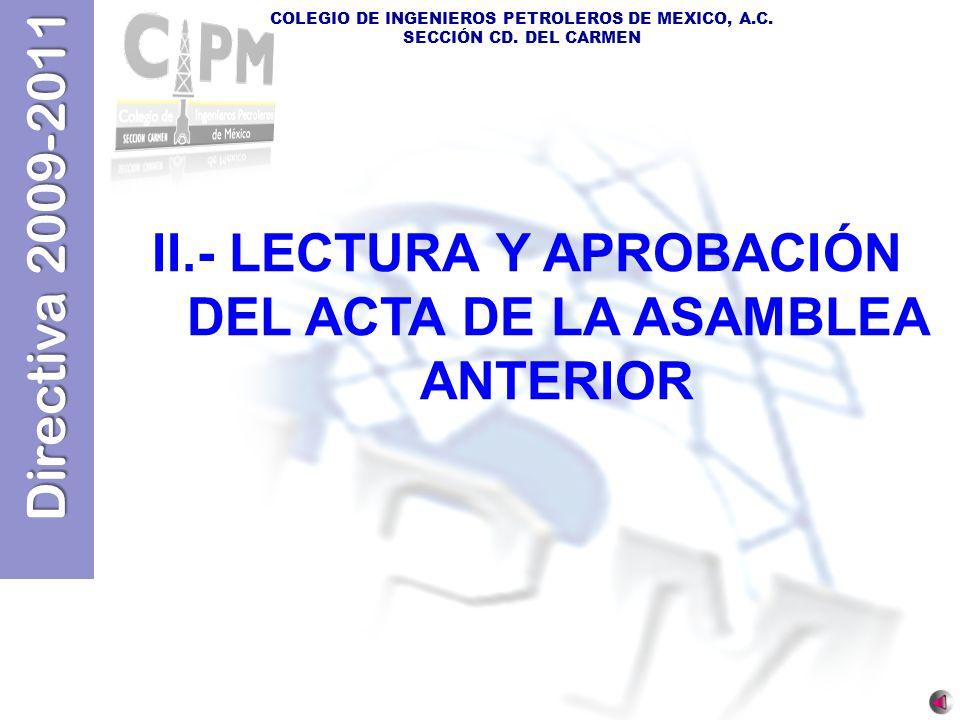 II.- LECTURA Y APROBACIÓN DEL ACTA DE LA ASAMBLEA ANTERIOR